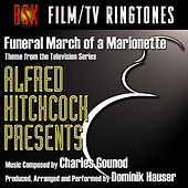 Funeral March of a Marionette - Theme from Alfred Hitchcock Presents by Dominik Hauser