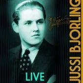 Jussi Bjorling Live de Jussi Bjorling