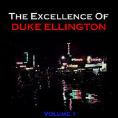 The Excellence of Duke Ellington - Vol. 1 de Duke Ellington