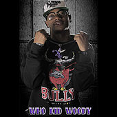 Hit Yo Ricky by Who Kid Woody