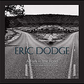 A Fork in the Road - a Collection of Broadway and Other Hit Songs by Eric Dodge
