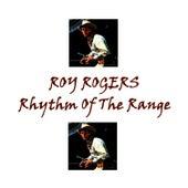Rhythm of the Range by Roy Rogers