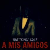 A Mis Amigos de Nat King Cole