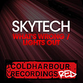What's Wrong / Lights Out von Skytech