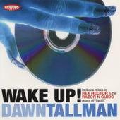 Wake Up!, Feel It by Dawn Tallman