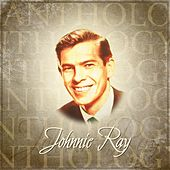 Anthology: Johnnie Ray van Johnnie Ray