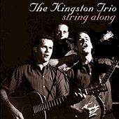 String Along von The Kingston Trio