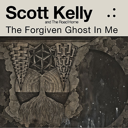 The Forgiven Ghost In Me by Scott Kelly