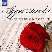 Appassionata: 50 Classics for Romance de Various Artists