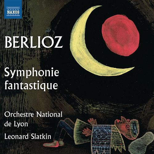 Berlioz: Symphonie fantastique by Lyon National Orchestra