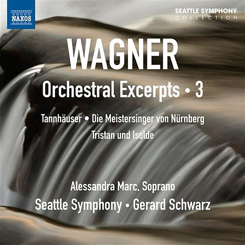 Wagner: Orchestral Excerpts, Vol. 3 by Various Artists