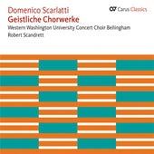Scarlatti: Iste Confessor - Miserere in E Minor - Salve Regina - Te Deum - Cibavit Nos Dominus by Various Artists