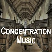 Concentration Music - Music to Help You Study, Work and Focus On Intense Tasks by RelaxingRecords