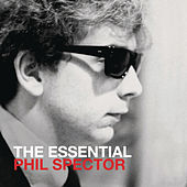 The Essential Phil Spector by Various Artists