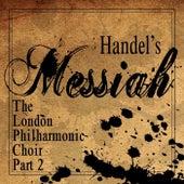 Handel's Messiah (Part 2) de London Philharmonic Choir