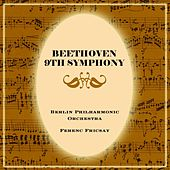 Beethoven 9th Symphony von Berlin Philharmonic Orchestra