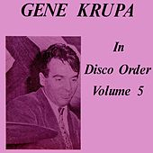 In Disco Order Volume 5 de Gene Krupa