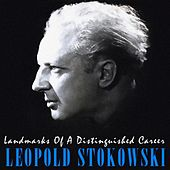 Landmarks Of A Distinguished Career von Leopold Stokowski