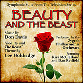 Beauty and The Beast - Symphonic Suite From the Television Series (Lee Holdridge and Don Davis) by Various Artists