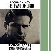 Rachmaninov: Third Piano Concerto by Byron Janis