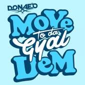 Move to Da Gyal Dem de Donaeo