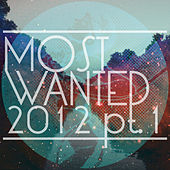 Get Physical Presents Most Wanted 2012 Pt. I by Various Artists