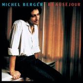 Beauséjour (Remasterisé) by Michel Berger