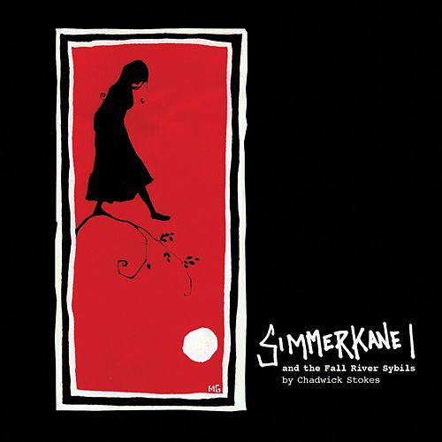 Simmerkane I and the Fall River Sybils by Chadwick Stokes