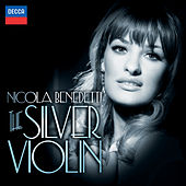 The Silver Violin von Nicola Benedetti