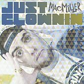 A Song About Nothing by Mac Miller