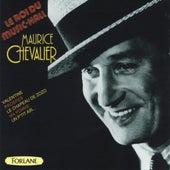 Maurice Chevalier : Le roi du music-hall de Maurice Chevalier