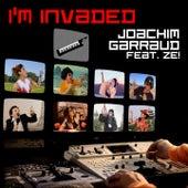 I'm Invaded by Joachim Garraud