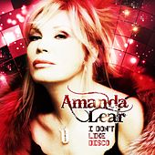 I Don't Like Disco (Deluxe Edition) von Amanda Lear