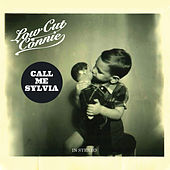 Call Me Sylvia von Low Cut Connie