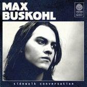 Sidewalk Conversation von Max Buskohl