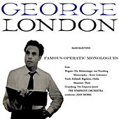 Famous Operatic Monologues by George London