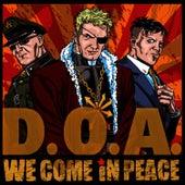 We Come in Peace de D.O.A.