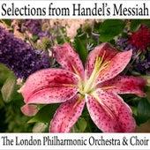 Selections From Handel's Messiah de London Philharmonic Choir