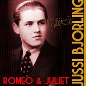Romeo & Juliet by Jussi Bjorling