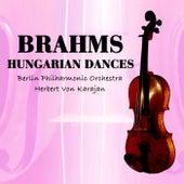 Brahms Hungarian Dances von Berlin Philharmonic Orchestra