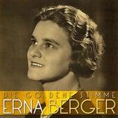 Die Goldene Stimme von Erna Berger (1)