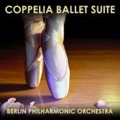 Coppelia Ballet Suite von Berlin Philharmonic Orchestra