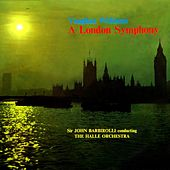 A London Symphony de Sir John Barbirolli