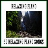 Relaxing Piano Music by Relaxing Piano