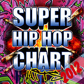Super Hip Hop Chart Hits 2012 by Future Hip Hop Hitmakers