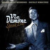 Speak Low by Vic Damone