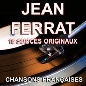 Chansons françaises (16 succès originaux) de Jean Ferrat