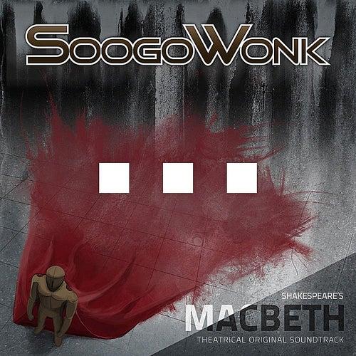 Macbeth by SoogoWonk