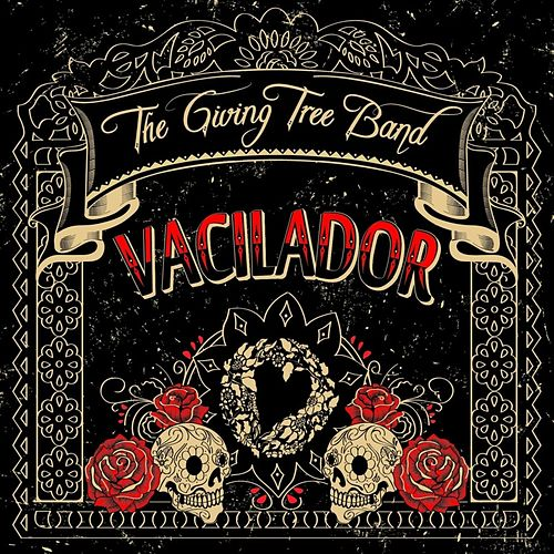 Vacilador by The Giving Tree Band