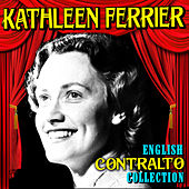 English Contralto Collection de Kathleen Ferrier